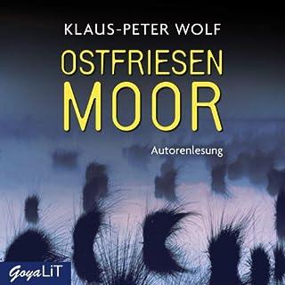 Ostfriesenmoor     Ostfriesland-Reihe 7              Autor:                                                                                                                                 Klaus-Peter Wolf                               Sprecher:                                                                                                                                 Klaus-Peter Wolf                      Spieldauer: 15 Std. und 7 Min.     259 Bewertungen     Gesamt 4,1