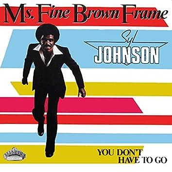 Ms. Fine Brown Frame