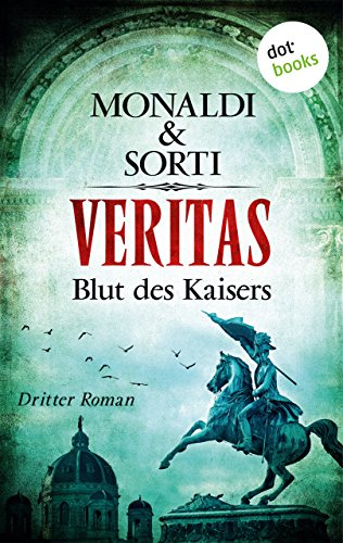 VERITAS - Dritter Roman: Blut des Kaisers