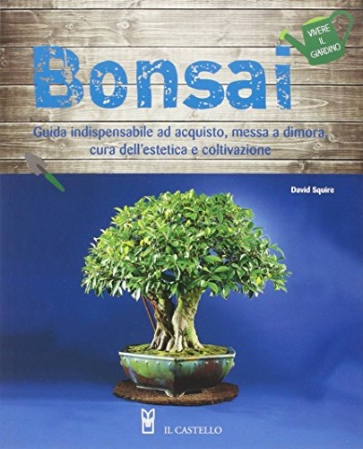 Bonsai. Ediz. illustrata