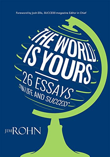 The World is Yours: 26 Essays on Life and Success