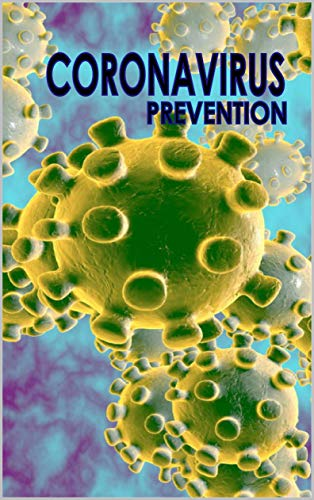 coronavirus  prevention system by the by guideline online book (English Edition)