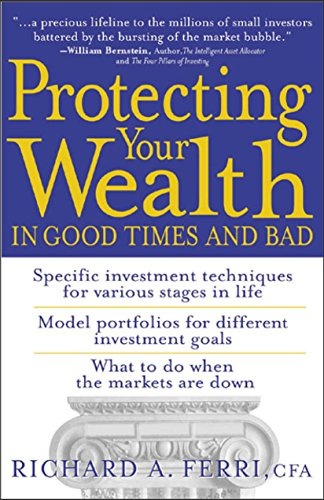 Protecting Your Wealth in Good Times and Bad (English Edition)