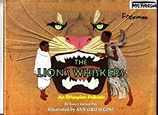 The Lion's Whiskers: An Ethiopian Folktale