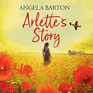 Arlette's Story                   By:                                                                                                                                 Angela Barton                               Narrated by:                                                                                                                                 Charlotte Strevens                      Length: 9 hrs and 3 mins     6 ratings     Overall 4.0