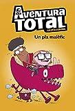 Un pla malèfic (Serie Aventura Total) (Catalan Edition)