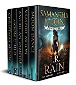 Samantha Moon: Including Books 1, 2, 3 and 4 in the Vampire for Hire Series