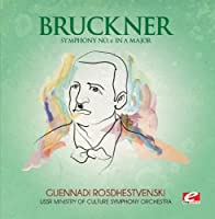 Symphony 6 in a Major by Bruckner