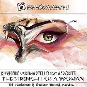 The Strenght of a Woman (feat. Afrodite) [DJ Maleean & Salvo Tozzi Remix]