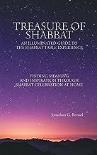 Treasure of Shabbat: An Illuminated Guide to the Shabbat Table Experience