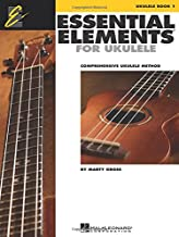 Essential Elements for Ukulele - Method Book 1: Comprehensive Ukulele Method