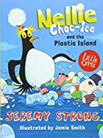 Nellie Choc-Ice and the Plastic Island (Little Gems)