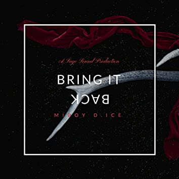 Bring It Back (A Sage Sound Production)