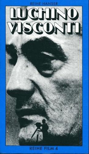 Reihe Film 4: Luchino Visconti