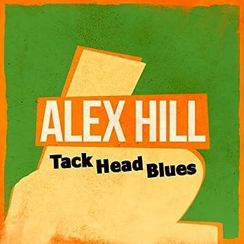 Tack Head Blues