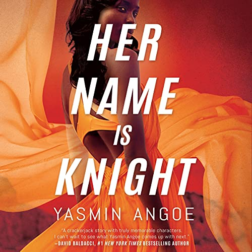 Her Name Is Knight: Nena Knight, Book 1
