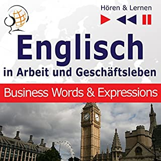 Englisch - In Arbeit und Geschäftsleben: Business Words and Expressions - Niveau B2-C1 (Hören & Lernen) Titelbild