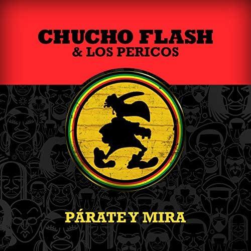 Chucho Flash feat. Los Pericos