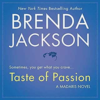 Taste of Passion                   By:                                                                                                                                 Brenda Jackson                               Narrated by:                                                                                                                                 Pete Ohms                      Length: 10 hrs and 7 mins     90 ratings     Overall 4.8