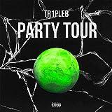 Party Tour (Prod.By Kraken Beats) [Explicit]