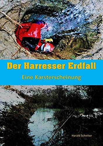 DER HARRESSER ERDFALL: Eine Karsterscheinung