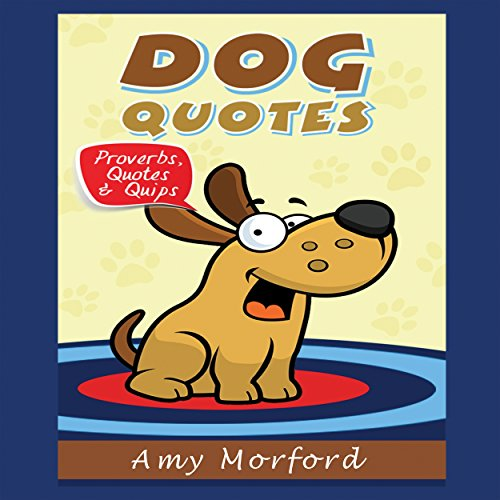 Dog Quotes audiobook cover art