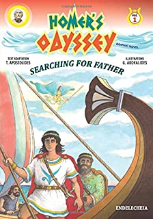 Homer's Odyssey - Graphic Novel: Searching for Father - Colored Edition