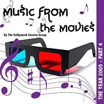 Music From The Movies Vol. 18 - The Year 2005 Part 4