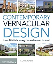 Contemporary Vernacular Design: How British Housing Can Rediscover its Soul