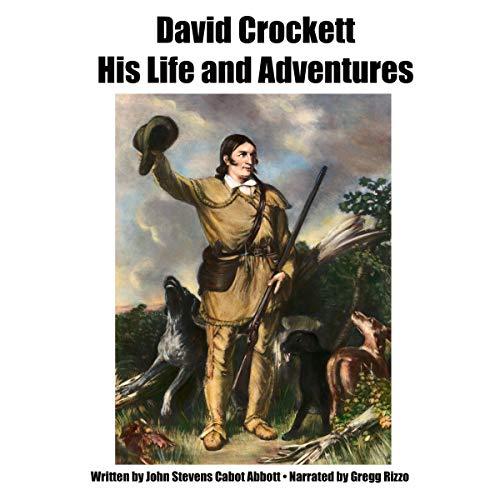 Couverture de David Crockett His Life and Adventures