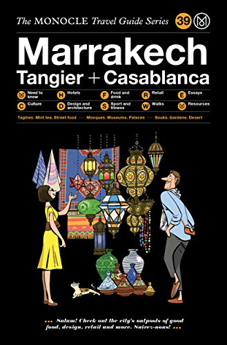 The Monocle Travel Guide to Marrakech (The Monocle Travel Guide Series, Band 39)