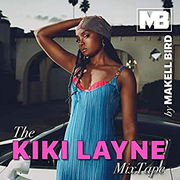 The KiKi Layne MixTape