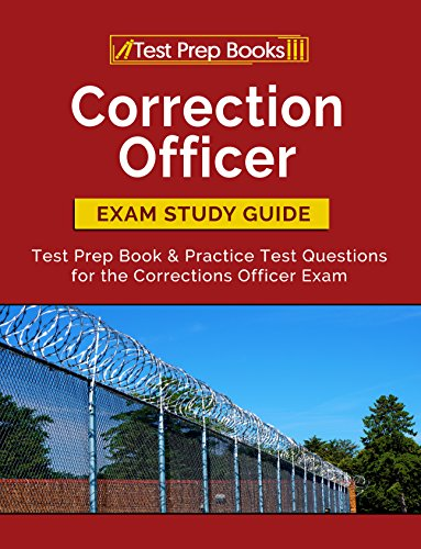 Correction Officer Exam Study Guide: Test Prep Book & Practice Test Questions for the Corrections Officer Exam