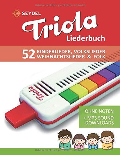 Triola Liederbuch - Kinderlieder, Volkslieder, Weihnachtslieder & Folk: Ohne Noten + MP3-Sound Downloads