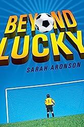 Beyond Lucky by Sara Aronson