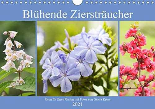 Blühende Ziersträucher (Wandkalender 2021 DIN A4 quer)