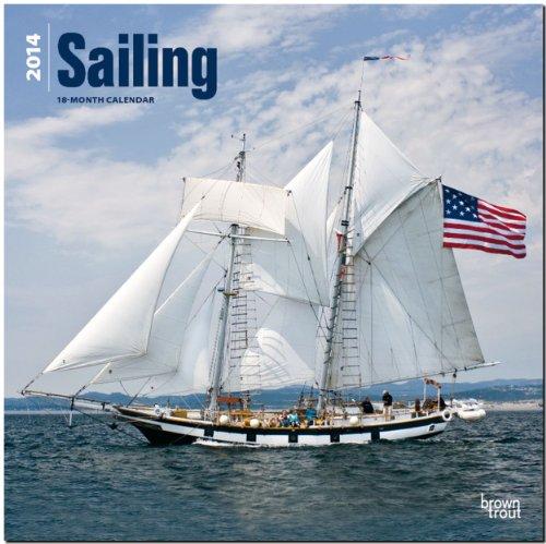 Sailing 2014 - Segeln: Original BrownTrout-Kalender [Mehrsprachig] [Kalender]