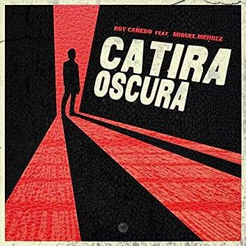 Catira Oscura (feat. Miguel Méndez)