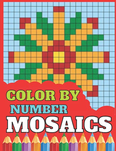 Color by number mosaics: unique color by number pages of animal,forest,bird and more things! for adult relaxation and kids also