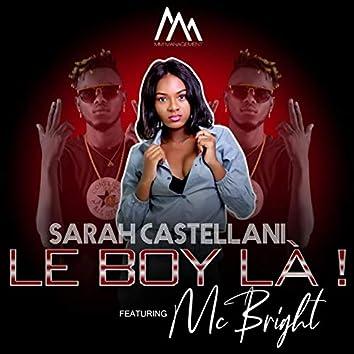 Le boy là ! (feat. MC Bright)