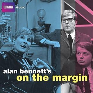 Alan Bennett's On the Margin audiobook cover art