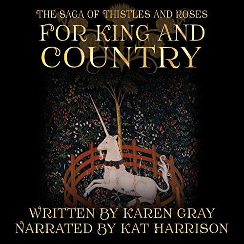 For King and Country: The Saga of Thistles and Roses audiobook cover art