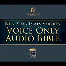 Voice Only Audio Bible - New King James Version, NKJV (Narrated by Bob Souer): Complete Bible