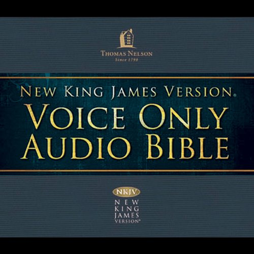 Voice Only Audio Bible - New King James Version, NKJV (Narrated by Bob Souer): Complete Bible audiobook cover art