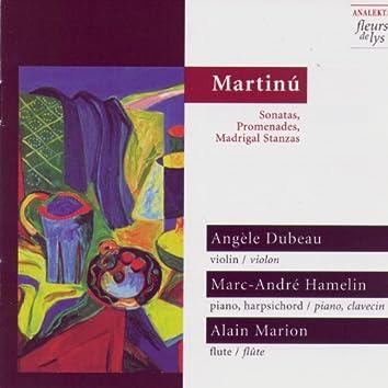 Martinů: Sonatas, Promenades & Madrigal Stanzas