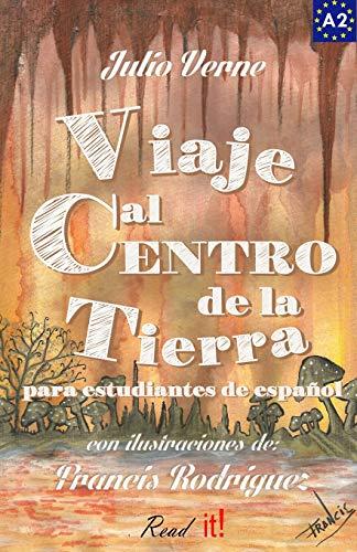 Viaje al centro de la tierra para estudiantes de español: Libro de lectura fácil Nivel A2. Ilustrado: Volume 8