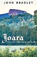 Joara: Tale of the New World