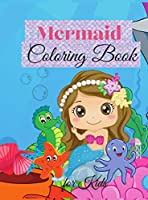 Mermaid Coloring Book for Kids: Cute Mermaid Coloring Book For toddlers, Kids Ages 4-8, boys & girls