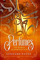Perfumes: The World of AbdesSalaam