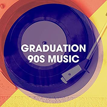 Graduation 90s Music